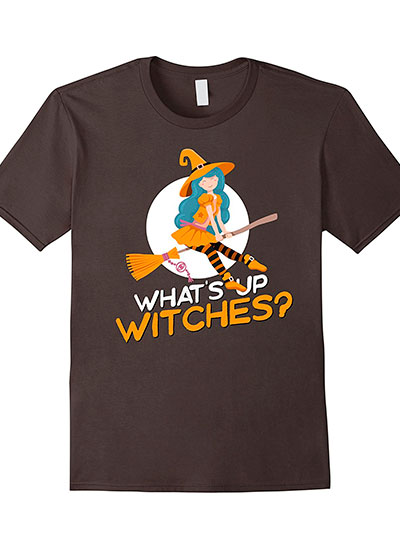 What's Up Witches? Halloween Shirt For Girls