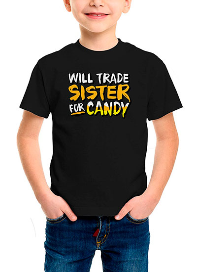 Will Trade Sister For Candy Halloween Shirt For Kids